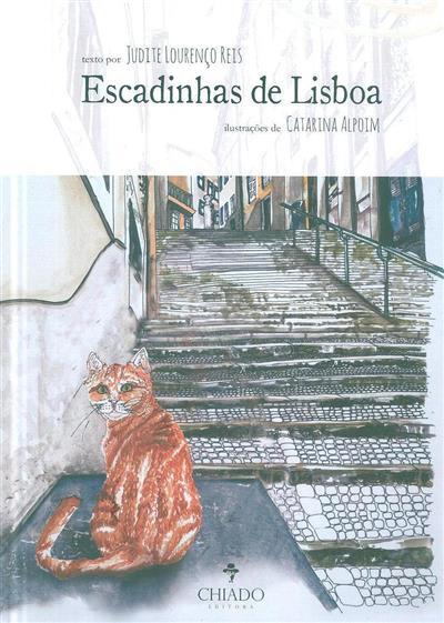 Escadinhas de Lisboa (Judite Lourenço Reis)