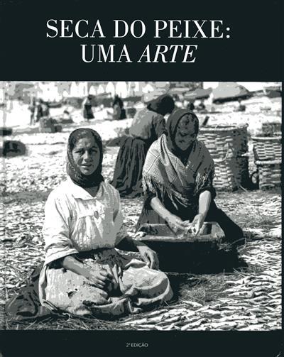 Seca do peixe (Ana Adelaide Hilário, Carlos Fidalgo)