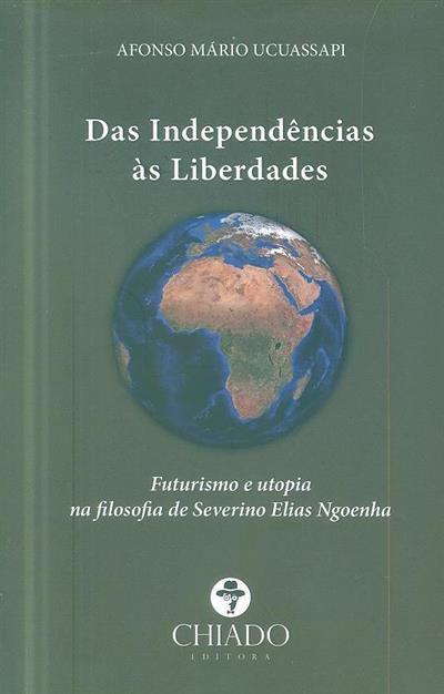 Das independências às liberdades (Afonso Mário Ucuassapi)