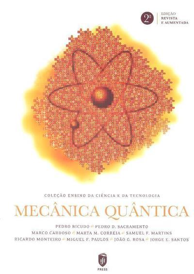 Mecânica quântica (Pedro Bicudo... [et al.])