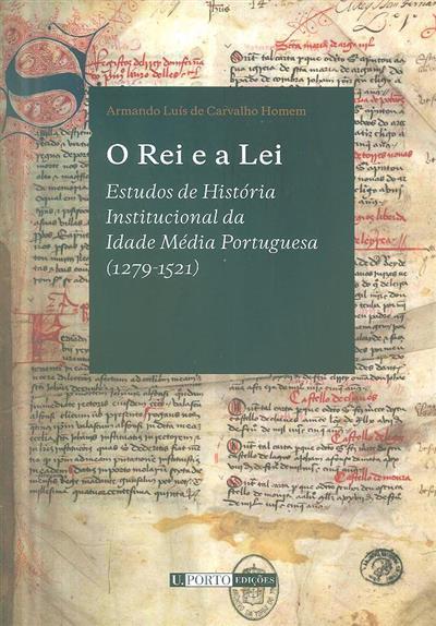 O rei e a lei (Armando Luís de Carvalho Homem)