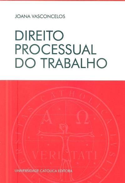 Direito processual do trabalho (Joana Vasconcelos)