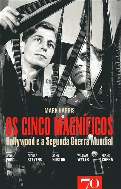 Os cinco magníficos (Mark Harris)