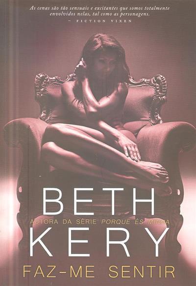 Faz-me sentir (Beth Kery)