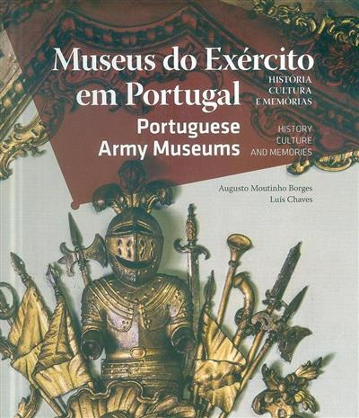 Museus do Exército em Portugal (Augusto Moutinho Borges)