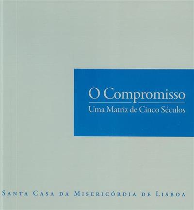 O compromisso (António Nascimento, José Paulo Fafe)