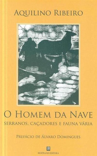 O homem da nave (Aquilino Ribeiro)