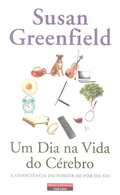 Um dia na vida do cérebro (Susan A. Greenfield)
