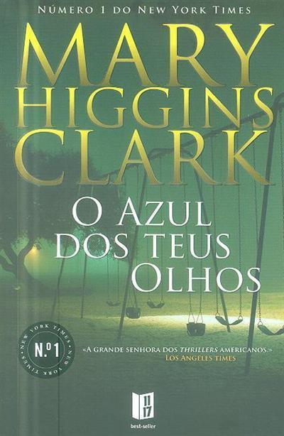 O azul dos teus olhos (Mary Higgins Clark)
