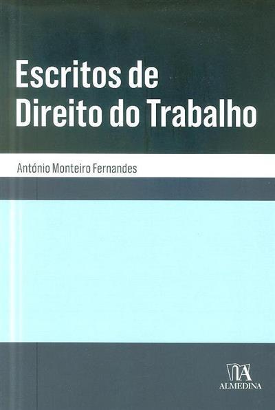Escritos de direito do trabalho (António Monteiro Fernandes)