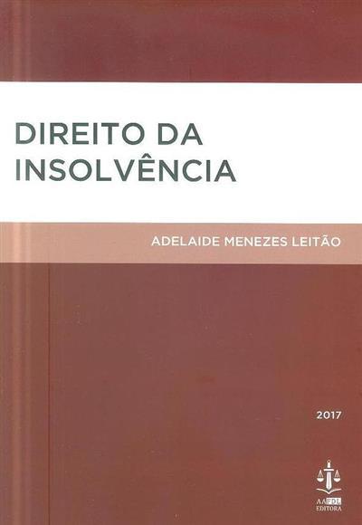 Direito da insolvência (Adelaide Menezes Leitão)