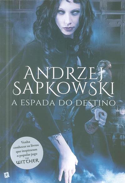 A espada do destino (Andrzej Sapkowski)