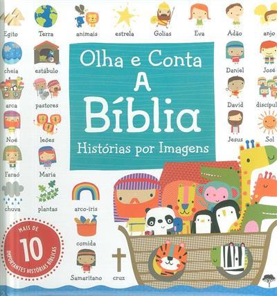 A bíblia, história por imagens (Dawn Machell)