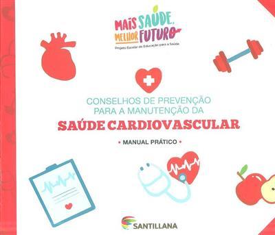 Conselhos de prevenção para a manutenção da saúde cardiovascular (Sociedade Portuguesa de Hipertensão)