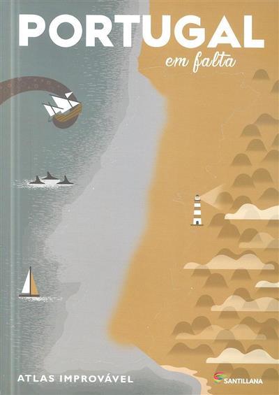 Portugal em falta, atlas improvável (org. Bruno Monteiro, Nuno Domingos)