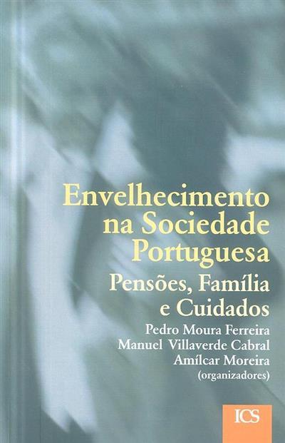Envelhecimento na sociedade portuguesa (Ciclo de Colóquios sobre...)