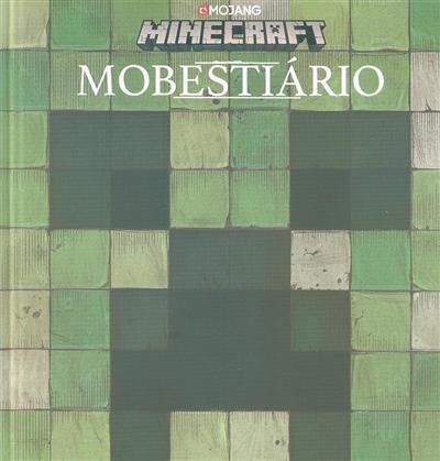 Minecraft, mobestiário (texto Alex Wiltshire)