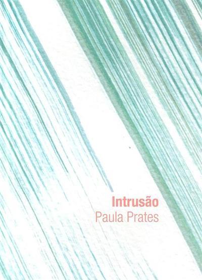 Intrusão (Paula Prates)