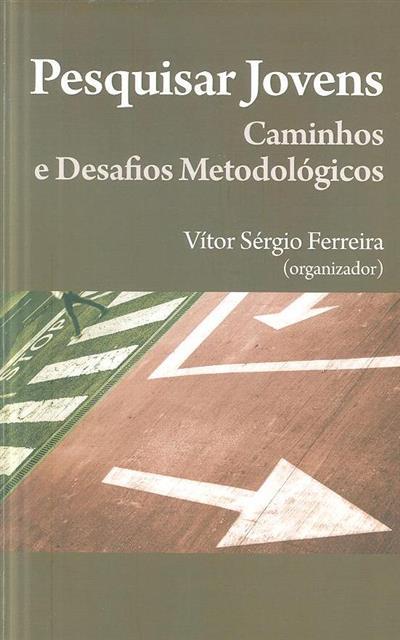 Pesquisar jovens (org. Vítor Sérgio Ferreira)