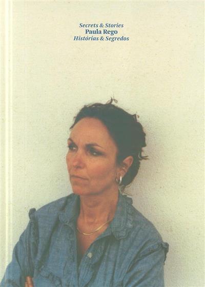 Paula Rego (textos Catarina Alfaro... [et al.])