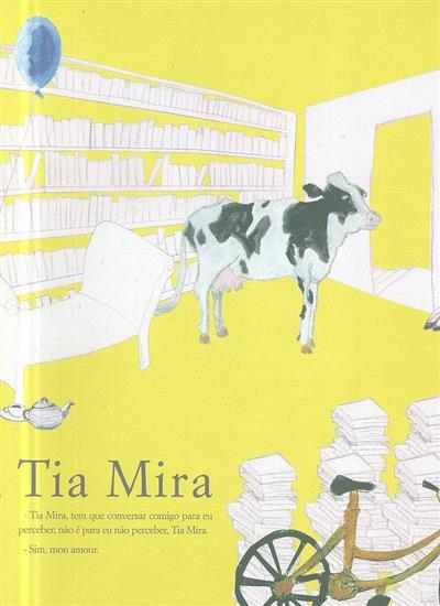 Tia Mira (textos Fernanda Mira Barros)