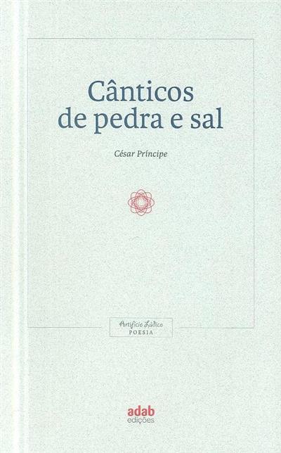 Cânticos de pedra e sal (César Príncipe)