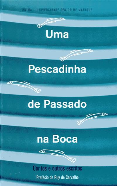 Uma pescadinha de passado na boca (org., coord. e rev. Laura Mateus Fonseca)