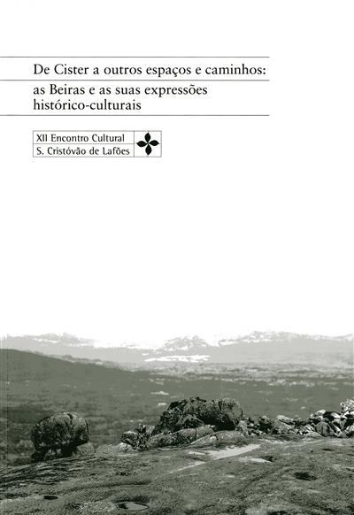 De Cister a outros espaços e caminhos (XII Encontro Cultural de São Cristovão de Lafões)