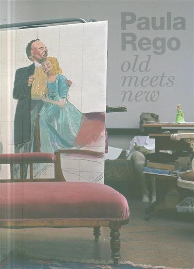 Paula Rego (textos Catarina Alfaro, Carlos Carreiras)