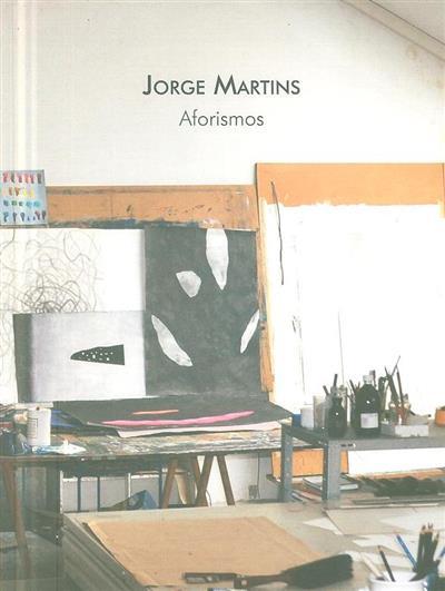Aforismos (fot. Jorge Martins, Nuno Moreira Inácio)