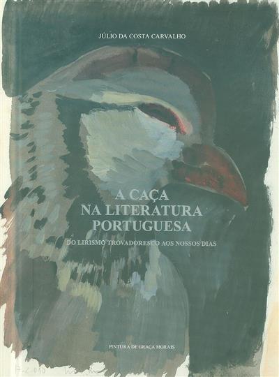 A caça na literatura portuguesa (Júlio da Costa Carvalho)