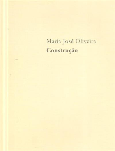 Construção (concep. Maria José Oliveira, Paula Prates)