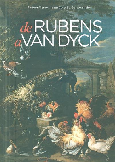 De Rubens a Van Dyck (textos Carlos Carreiras, Marisa Oropesa, Matías Díaz Padrón)