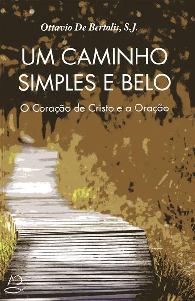 Um caminho simples e belo (Ottavio De Bertolis)