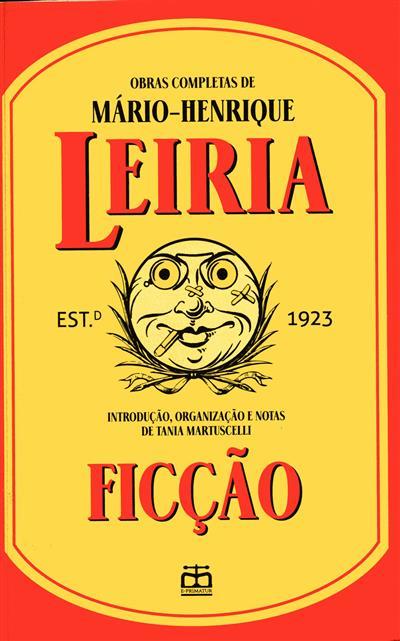 Ficção (introd., org. e notasTania Martuscelli)