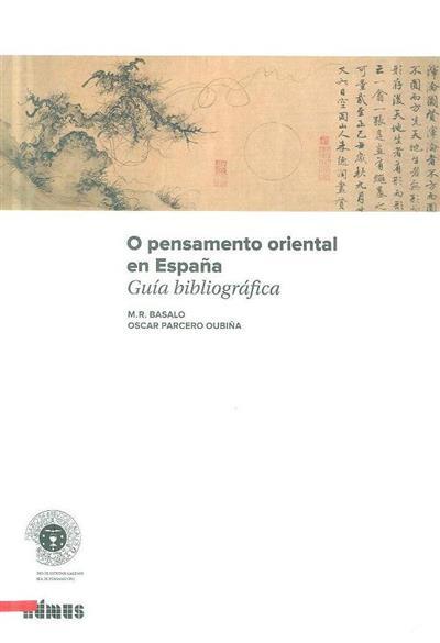 O pensamento oriental en España (M. R. Basalo, Oscar Parcero Oubiña)