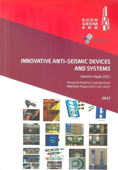 Innovative anti-seismic devices and systems