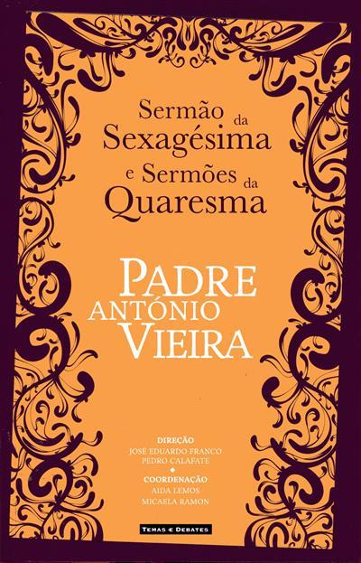 Sermão da sexagésina e sermões da quaresma (Padre António Vieira)