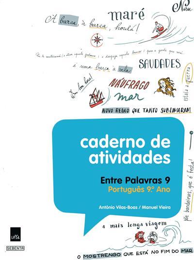 Entre palavras 9 (António Vilas-Boas, Manuel Vieira)