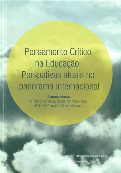 """Pensamento crítico na educação (I Seminário Internacional """"Pensamento Crítico...)"""