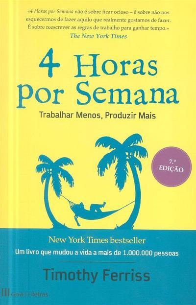 Quatro horas por semana (Timothy Ferriss)