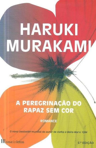 A peregrinação do rapaz sem cor (Haruki Murakami)
