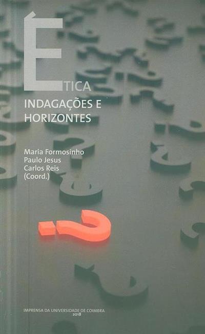 Ética (coord. Maria Formosinho, Paulo Jesus, Carlos Reis)