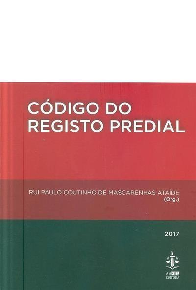 Código do registo predial (org. Rui Paulo Coutinho de Mascarenhas Ataíde)