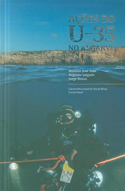 Ações do U-35 no Algarve (António José Telo, Augusto Salgado, Jorge Russo)