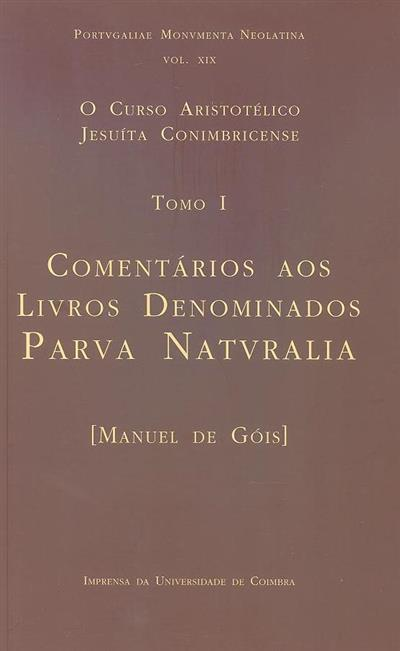O Curso Aristotélico Jesuíta Conimbricense (trad. e notas Bernardino Fernando da Costa Marques)