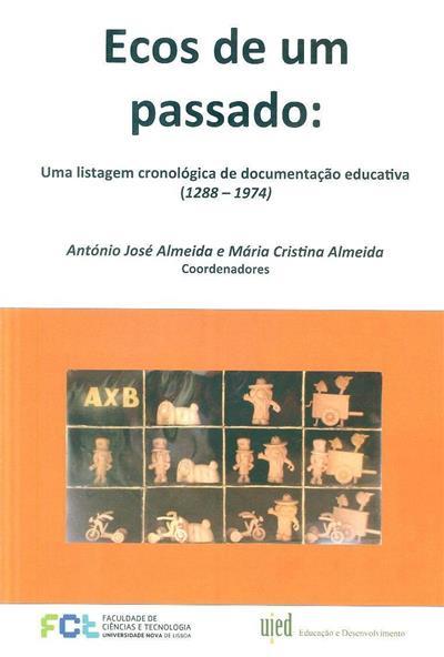 Ecos de um passado (coord. António José Almeida, Mária Cristina Almeida)