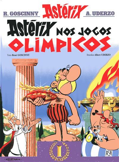 Astérix nos Jogos Olímpicos (texto René Goscinny)