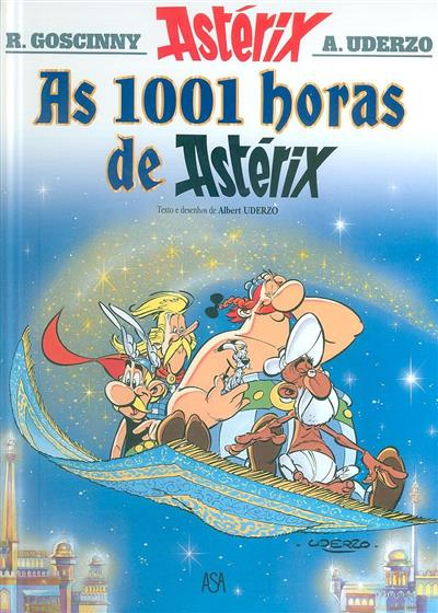 As 1001 horas de Astérix (texto e des. Albert Uderzo)