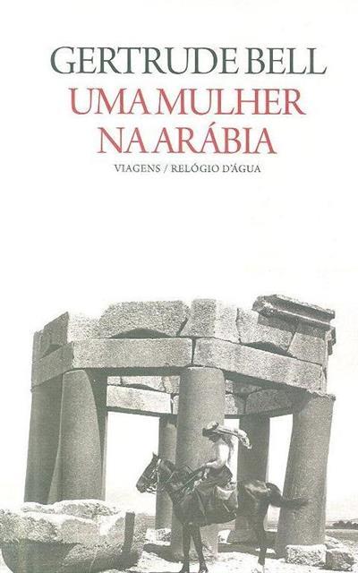 Uma mulher na Arábia (Gertrude Bell)